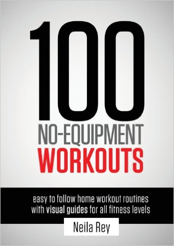100 no equpement workouts guide by neila rey