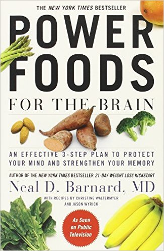 The New York times Bestseller, power foods for the brain, an effective 3-step plan to protecting yoru mind and strenghten yoru memory, by Neal D. Barnard. MD