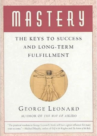 mastry the keys to success and long-term fulfilment book